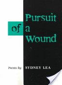Pursuit of a Wound