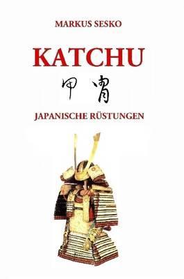 Katchu - Japanische Rüstungen (s/w)
