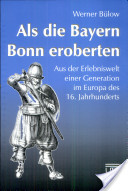 Als die Bayern Bonn eroberten