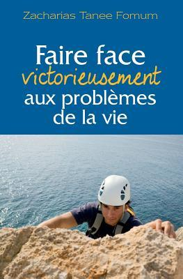 Faire face victorieu...