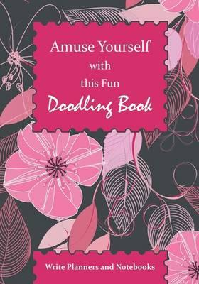 Amuse Yourself with this Fun Doodling Book