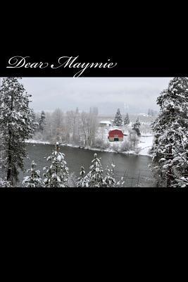 Dear Maymie