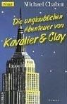 Die unglaublichen Abenteuer von Kavalier und Clay.