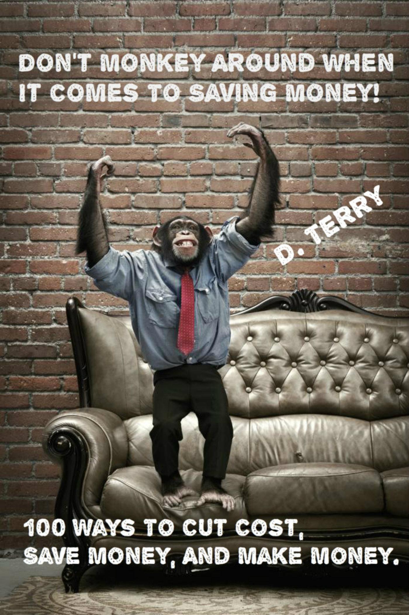 Don't Monkey Around When It Comes to Saving Money!