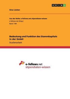Bedeutung und Funktion des Stammkapitals in der GmbH
