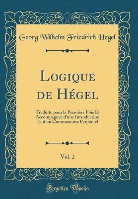 Logique de Hégel, Vol. 2
