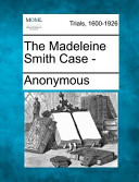 The Madeleine Smith Case -
