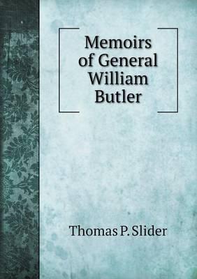 Memoirs of General William Butler