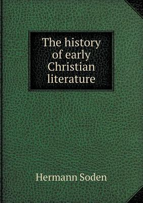 The History of Early Christian Literature