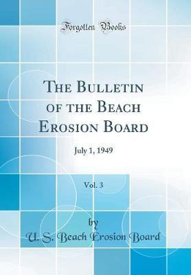 The Bulletin of the Beach Erosion Board, Vol. 3