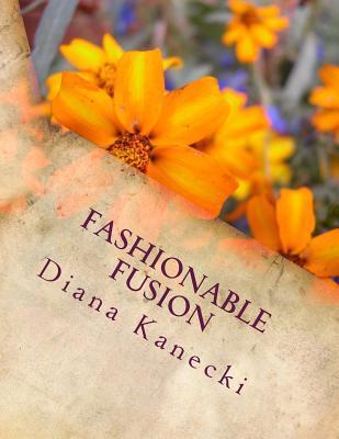 Fashionable Fusion