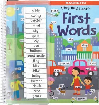 First Words (Wirobound Magnetic Play and Learn)