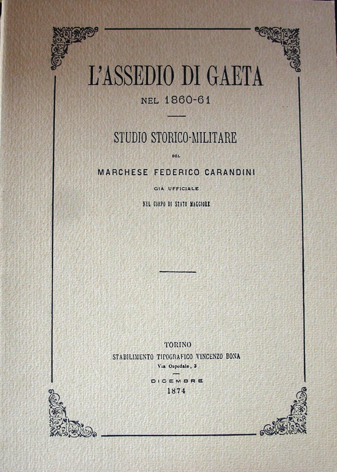 L'assedio di Gaeta nel 1860-61