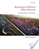 e-Study Guide for: Becoming an Effective Policy Advocate by Bruce S. Jansson, ISBN 9780495812395