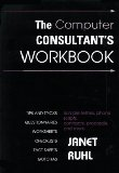 The Computer Consultant's Workbook