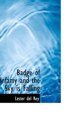 Badge of Infamy and ...