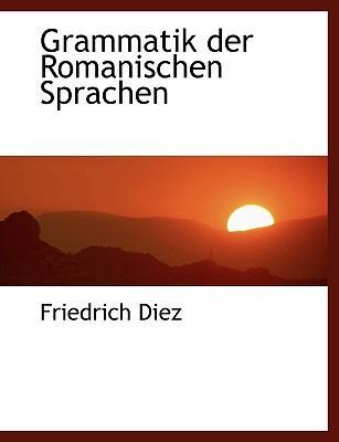 Grammatik Der Romanischen Sprachen