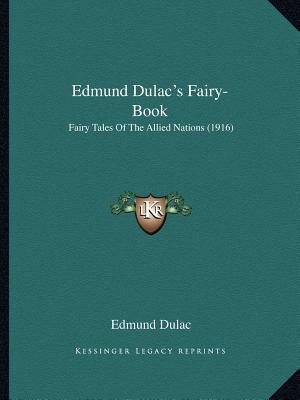 Edmund Dulac's Fairy...