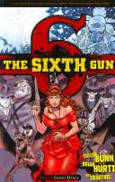 The Sixth Gun, Vol. 6