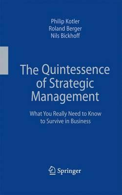 Quintessenz Des Strategischen Managements