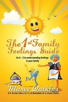 The 1st Family Feelings Guide
