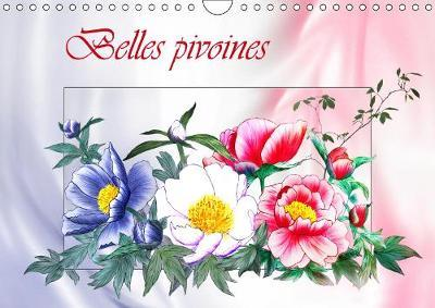 Belles Pivoines Calendrier Mural 2019 Din A4 Horizontal