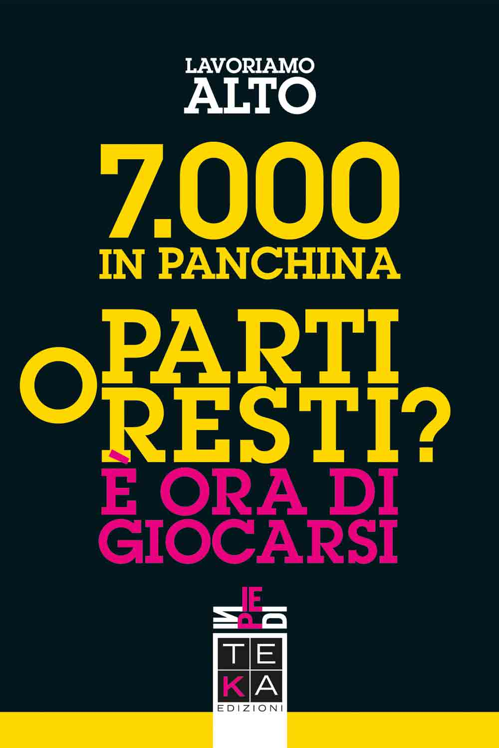 7000 in panchina
