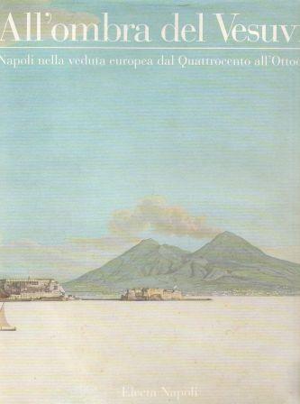 All'ombra del Vesuvio
