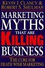 Marketing Myths That are Killing Business