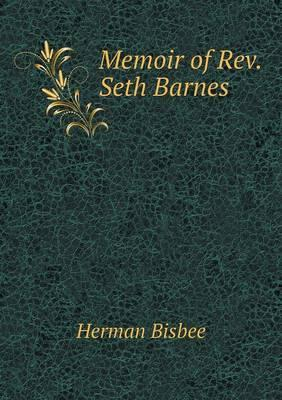 Memoir of REV. Seth Barnes