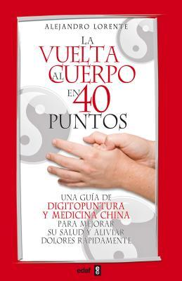 La vuelta al cuerpo en 40 puntos / Around the Body in 40 Points