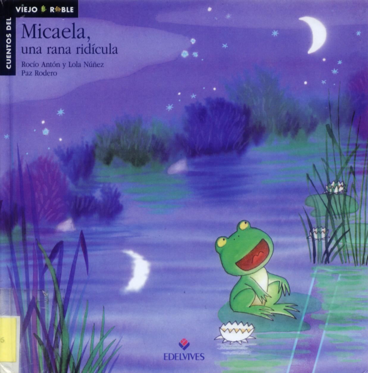 Micaela, una rana ridícula