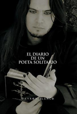 El Diario de un Poeta Solitario