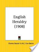 English Heraldry 1908