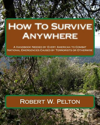 How to Survive Anywhere