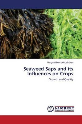 Seaweed Saps and its Influences on Crops