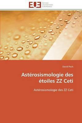 Asterosismologie des Etoiles Zz Ceti