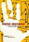 Digital Aboriginal