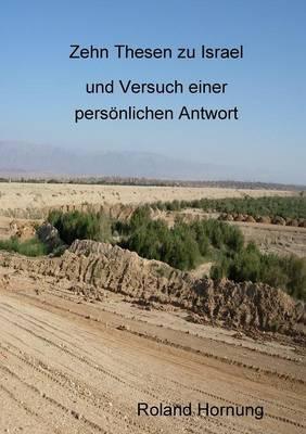 Zehn Thesen zu Israel