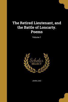 RETIRED LIEUTENANT & THE BATTL