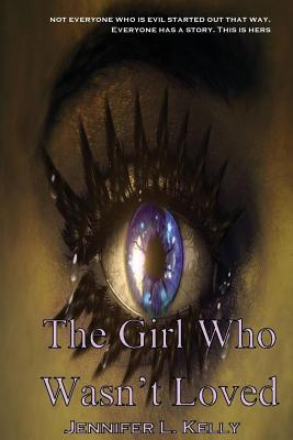 The Girl Who Wasn't Loved