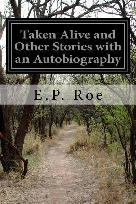 Taken Alive and Other Stories With an Autobiography
