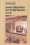 Japanese Political History since the Meiji Renovation, 1868-2000