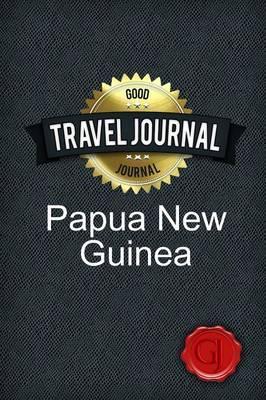 Travel Journal Papua New Guinea