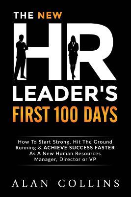 The New HR Leader's First 100 Days