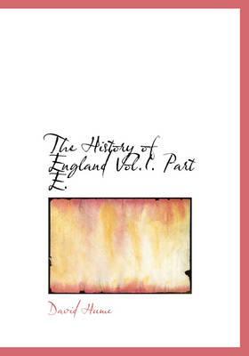 The History of England Vol.I. Part E