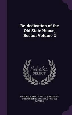 Re-Dedication of the Old State House, Boston Volume 2