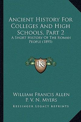 Ancient History for Colleges and High Schools, Part 2
