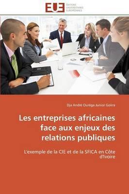 Les Entreprises Africaines Face aux Enjeux des Relations Publiques