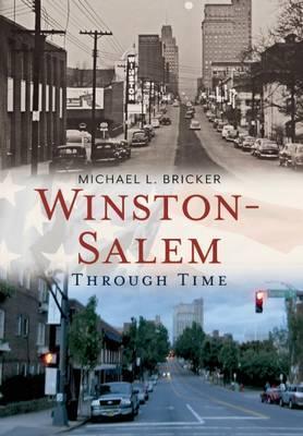Winston-Salem Through Time